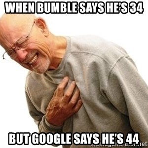 Old Man Heart Attack - When bumble says he's 34 But google says he's 44