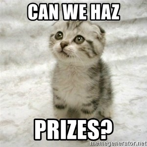 Can haz cat - can we haz prizes?
