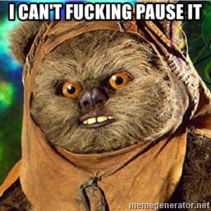 Rape Ewok - I can't fucking pause it