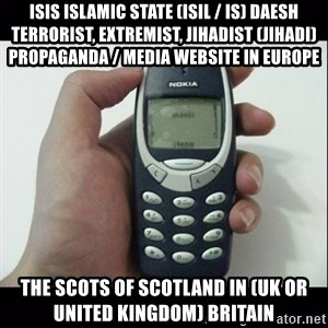 Niggas be like - ISIS Islamic State (ISIL / IS) Daesh Terrorist, Extremist, Jihadist (Jihadi) Propaganda / Media Website in Europe  The Scots of Scotland in (UK or United Kingdom) Britain