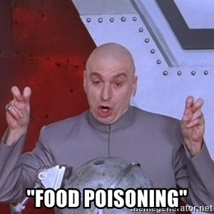 "Dr. Evil Air Quotes - ""Food poisoning"""