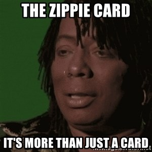 Rick James - the Zippie card It's more than just a card