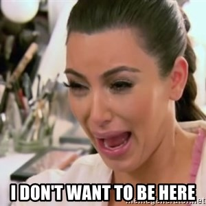 Kim Kardashian Crying - i don't want to be here