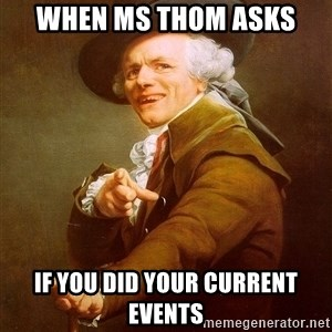 Joseph Ducreux - when ms thom asks if you did your current events