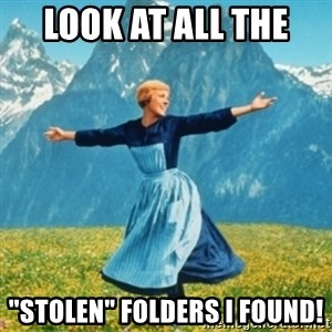 """Sound Of Music Lady - Look at all the  """"stolen"""" folders I found!"""