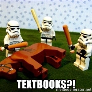 Beating a Dead Horse stormtrooper - textbooks?!