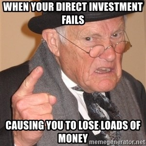 Angry Old Man - When your direct investment fails causing you to lose loads of money
