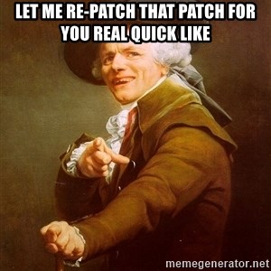 Joseph Ducreux - LET ME RE-PATCH THAT PATCH FOR YOU REAL QUICK LIKE