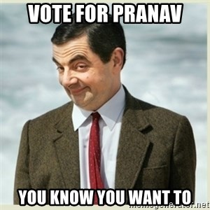 MR bean - Vote for Pranav You know you want to