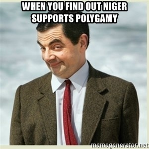 MR bean - when you find out Niger supports polygamy
