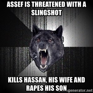 Insanity Wolf - Assef is threatened with a slingshot Kills Hassan, his wife and Rapes his Son