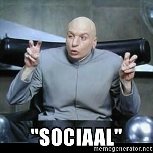 "dr. evil quotation marks - ""sociaal"""