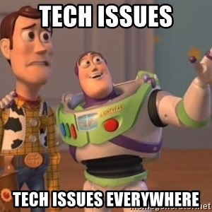 Tseverywhere - tech issues tech issues everywhere