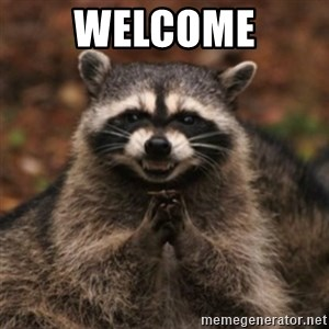 evil raccoon - WELCOME
