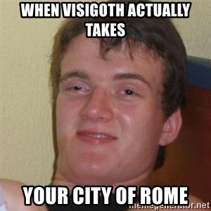 Stoner Stanley - when visigoth actually takes your city of rome