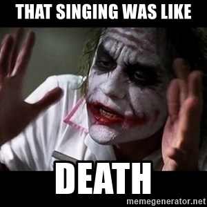 joker mind loss - That singing was like death