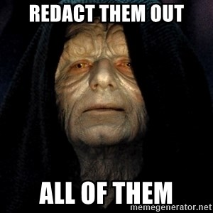 Star Wars Emperor - Redact them out All of them