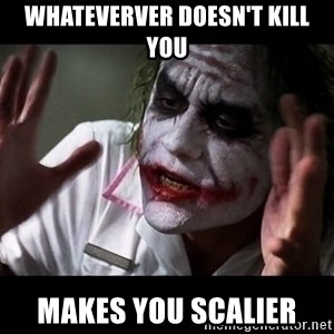 joker mind loss - Whateverver doesn't kill you makes you scalier