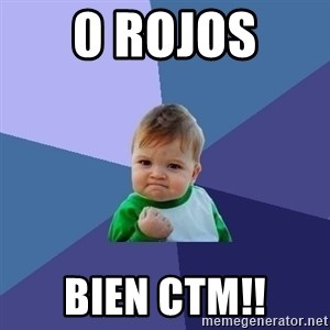 Success Kid - 0 rojos  BIEN ctm!!