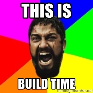 sparta - THIS IS BUILD TIME