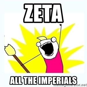 All the things - Zeta all the imperials