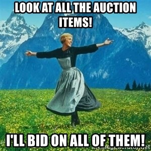 Look at All the Fucks I Give - Look at all the auction items! I'll bid on all of them!