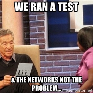 Maury Lie Detector - We Ran a test & the Networks not the problem...