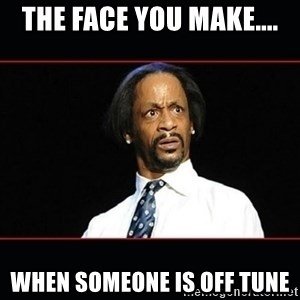 katt williams shocked - The face you make.... when someone is off tune