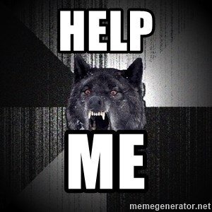 Insanity Wolf - HELP ME