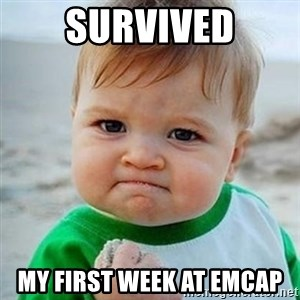 Victory Baby - SURVIVED My first week at EmCap