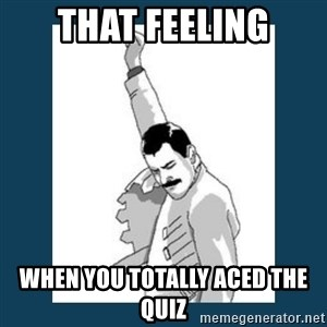 Freddy Mercury - that feeling when you totally aced the quiz