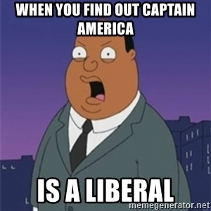 ollie williams - When you find out captain america Is a liberal
