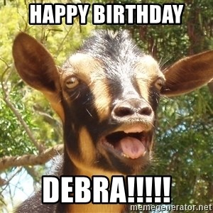 Illogical Goat - Happy Birthday  DEBRA!!!!!
