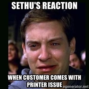 crying peter parker - Sethu's reaction When customer comes with Printer issue