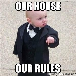 Mafia Baby - Our house Our rules
