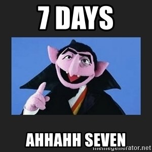 The Count from Sesame Street - 7 days Ahhahh SEVEN