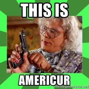 Madea - this is americur