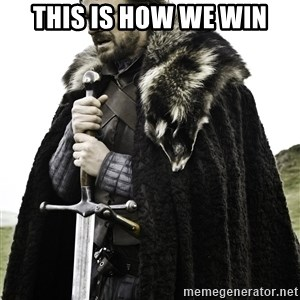 Brace Yourself Meme - THIS IS HOW WE WIN