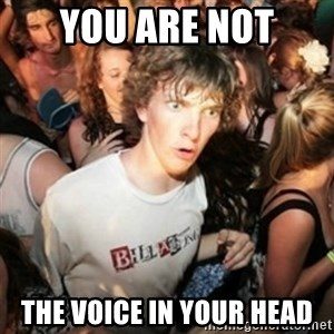 Sudden clarity clarence - You are not the voice in your head