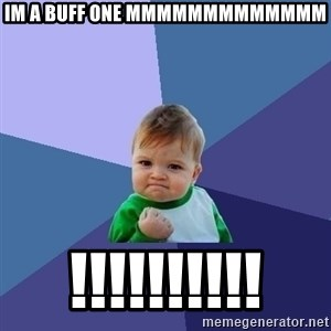 Success Kid - im a buff one mmmmmmmmmmmmm !!!!!!!!!!