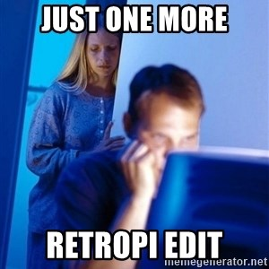 Redditors Wife - Just One More RetroPi edit