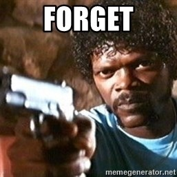 Pulp Fiction - Forget