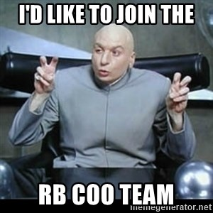 dr. evil quotation marks - I'd like to join the RB COO Team