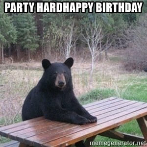 Patient Bear - Party HardHappy Birthday
