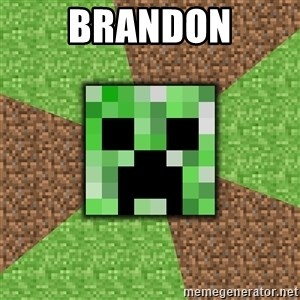Minecraft Creeper - Brandon