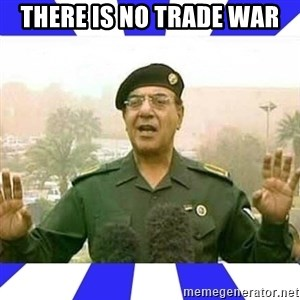 Comical Ali - There is no trade war