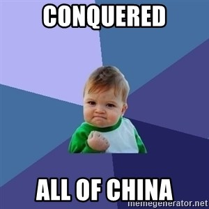 Success Kid - Conquered All of china