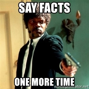 Jules Say What Again - Say Facts One more time