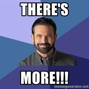 Billy Mays - there's more!!!