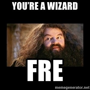 You're a Wizard Harry - You're a wizard Fre